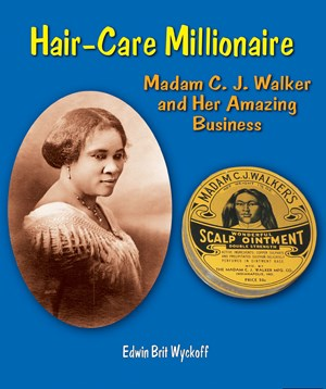 Picture of Hair-Care Millionaire: Madam C. J. Walker and Her Amazing Business