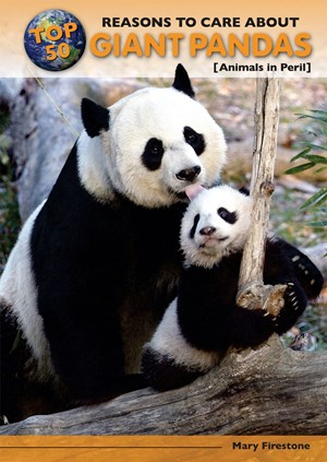 Picture of Top 50 Reasons to Care About Giant Pandas: Animals in Peril