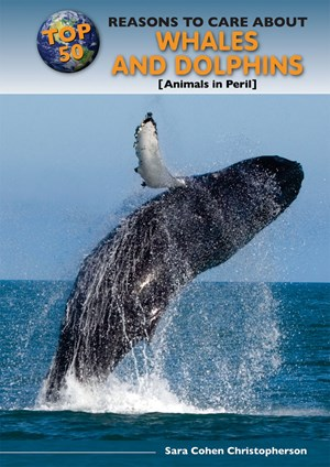 Picture of Top 50 Reasons to Care About Whales and Dolphins: Animals in Peril