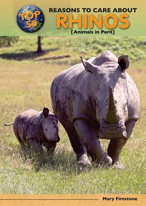 Picture of Top 50 Reasons to Care About Rhinos: Animals in Peril