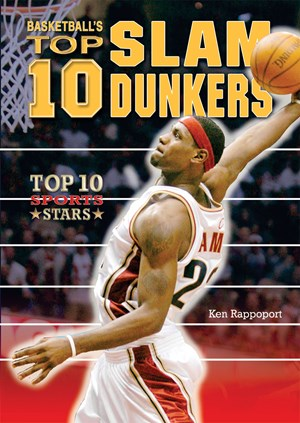 Picture of Basketball's Top 10 Slam Dunkers