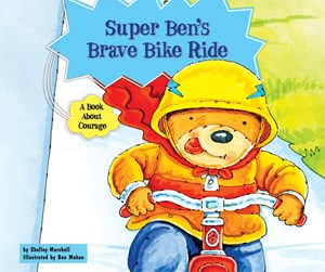 Picture of Super Ben's Brave Bike Ride: A Book About Courage