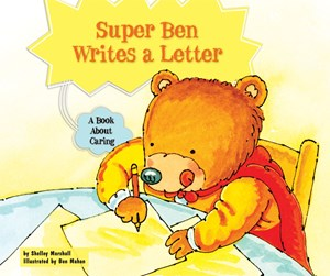 Picture of Super Ben Writes a Letter: A Book About Caring