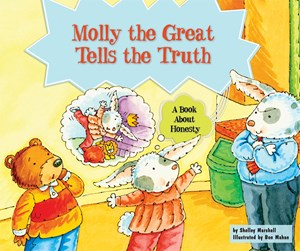 Picture of Molly the Great Tells the Truth: A Book About Honesty