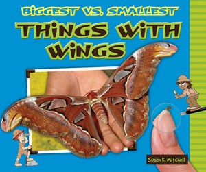 Picture of Biggest vs. Smallest Things with Wings