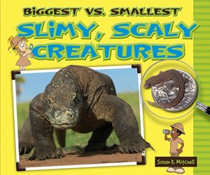 Picture of Biggest vs. Smallest Slimy, Scaly Creatures