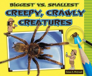 Picture of Biggest vs. Smallest Creepy, Crawly Creatures