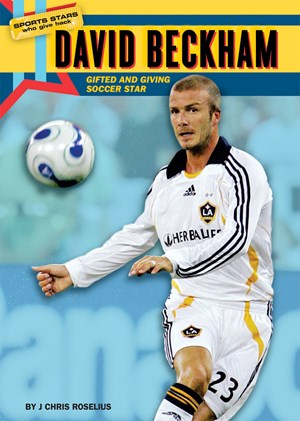 Picture of David Beckham: Gifted and Giving Soccer Star