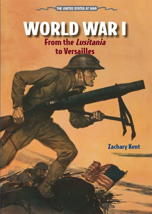 Picture of World War I: From the LUSITANIA to Versailles