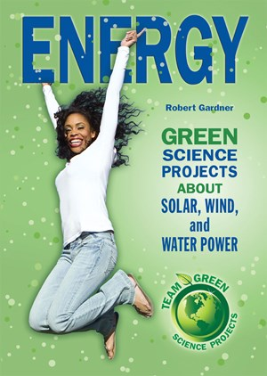 Picture of Energy: Green Science Projects About Solar, Wind, and Water Power