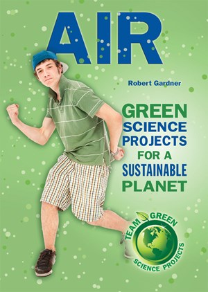 Picture of Air: Green Science Projects for a Sustainable Planet