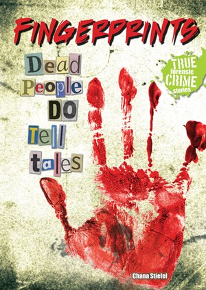 Picture of Fingerprints: Dead People DO Tell Tales