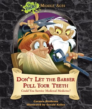 Picture of Don't Let the Barber Pull Your Teeth: Could You Survive Medieval Medicine?