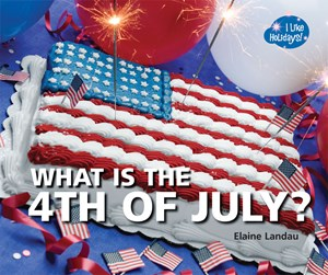 Picture of What Is the 4th of July?