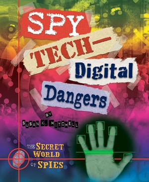 Picture of Spy Tech—Digital Dangers