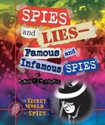 "<h2><a href=""../books/Spies_and_Lies_Famous_and_Infamous_Spies/3523"">Spies and Lies—Famous and Infamous Spies</a></h2>"