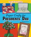 Paper Crafts for Presidents' Day