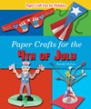 Paper Crafts for the 4th of July