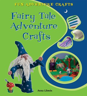 Picture of Fairy Tale Adventure Crafts