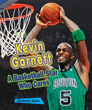 Picture of Kevin Garnett: A Basketball Star Who Cares