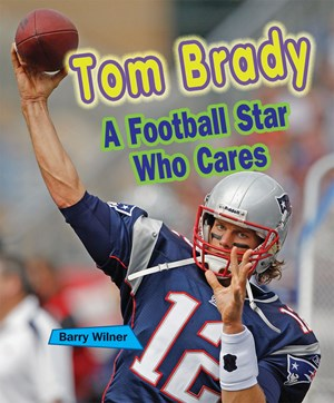Picture of Tom Brady: A Football Star Who Cares