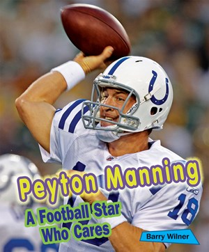 Picture of Peyton Manning: A Football Star Who Cares