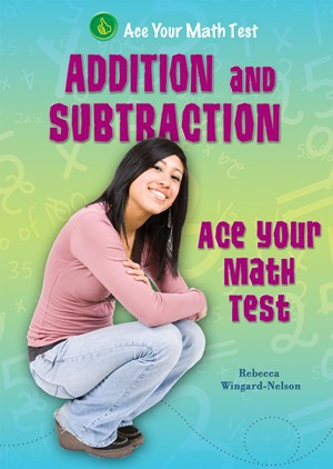 Picture of Addition and Subtraction: Ace Your Math Test
