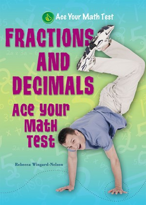 Picture of Fractions and Decimals: Ace Your Math Test