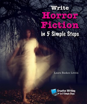Picture of Write Horror Fiction in 5 Simple Steps