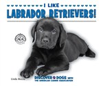 "<h2><a href=""http://www.enslow.com/books/I_Like_Labrador_Retrievers/1020"">I Like Labrador Retrievers!</a></h2>"