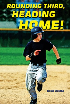 Picture of Rounding Third, Heading Home!