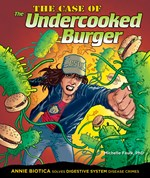 """<h2><a href=""""../books/The_Case_of_the_Undercooked_Burger/715"""">The Case of the Undercooked Burger: <i>Annie Biotica Solves Digestive System Disease Crimes</i></a></h2>"""