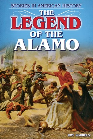 Picture of The Legend of the Alamo: Stories in American History