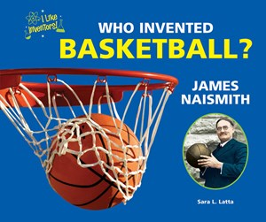 Picture of Who Invented Basketball? James Naismith