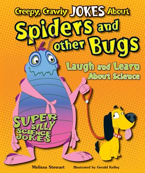 Picture of Creepy, Crawly Jokes About Spiders and Other Bugs: Laugh and Learn About Science
