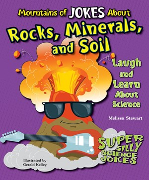 Picture of Mountains of Jokes About Rocks, Minerals, and Soil: Laugh and Learn About Science