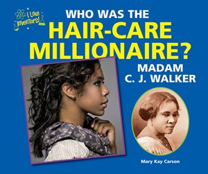 Picture of Who Was the Hair-Care Millionaire? Madam C. J. Walker