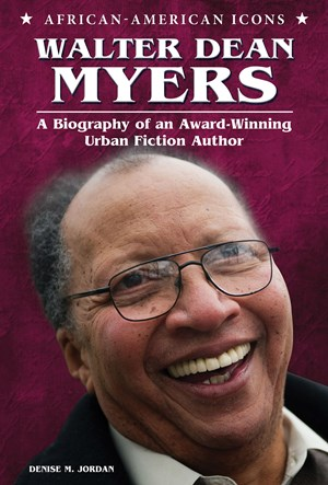 Picture of Walter Dean Myers: A Biography of an Award-Winning Urban Fiction Author