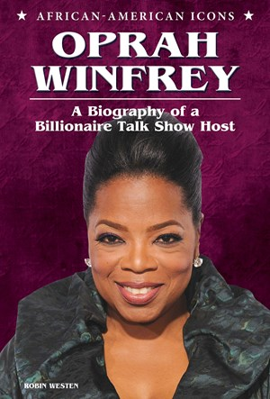 Picture of Oprah Winfrey: A Biography of a Billionaire Talk Show Host