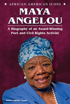 Picture of Maya Angelou: A Biography of an Award-Winning Poet and Civil Rights Activist