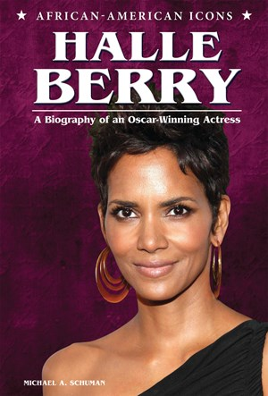 Picture of Halle Berry: A Biography of an Oscar-Winning Actress