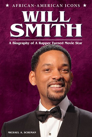 Picture of Will Smith: A Biography of a Rapper Turned Movie Star