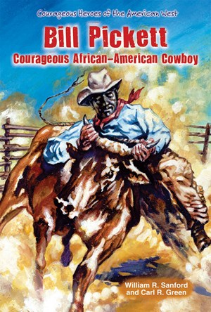 Picture of Bill Pickett: Courageous African-American Cowboy