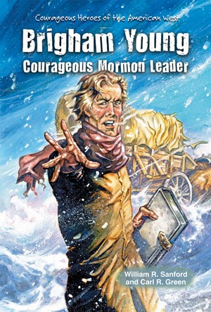 Picture of Brigham Young: Courageous Mormon Leader
