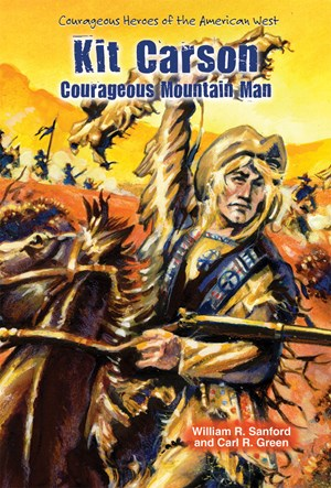 Picture of Kit Carson: Courageous Mountain Man