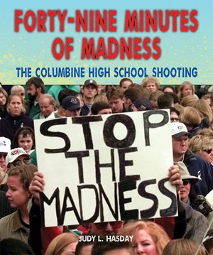 Picture of Forty-Nine Minutes of Madness: The Columbine High School Shooting