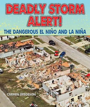 Picture of Deadly Storm Alert!: The Dangerous El Niño and La Niña