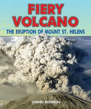 Picture of Fiery Volcano: The Eruption of Mount St. Helens
