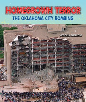 Picture of Homegrown Terror: The Oklahoma City Bombing