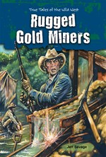 "<h2><a href=""http://www.enslow.com/books/Rugged_Gold_Miners/3651"">Rugged Gold Miners: <i>True Tales of the Wild West</i></a></h2>"
